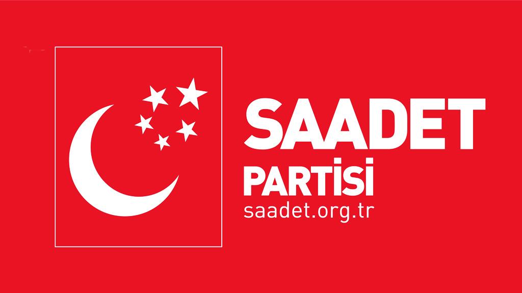 SAADET PARTİSİ'NDEN SÜRPRİZ BOMBALAR!